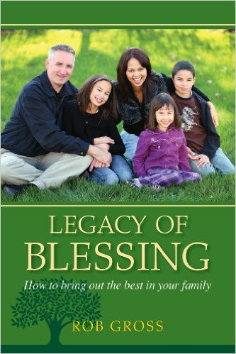 Legacy of Blessing - Rob Gross - Buy Christian Books Online here